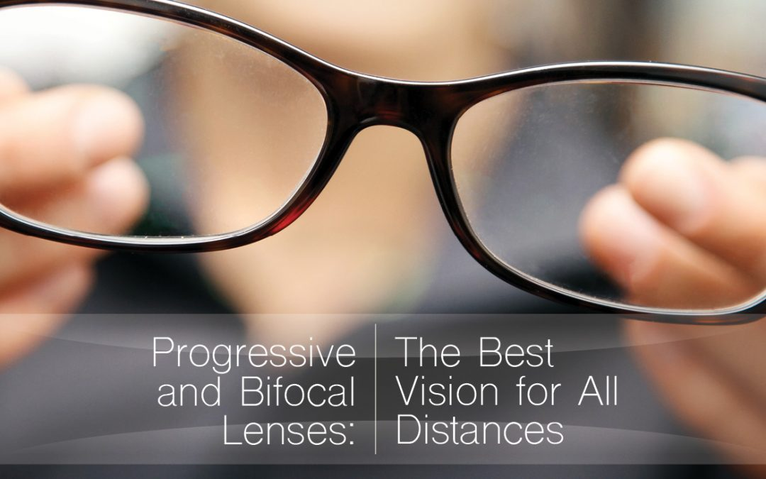 Progressive and Bifocal Lenses: Vision at Every Distance